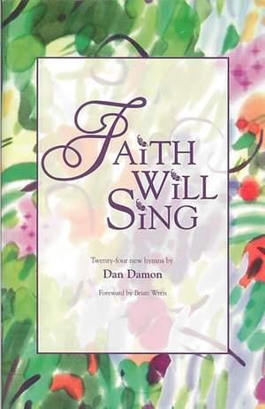 Damon: Faith will sing. Hymns