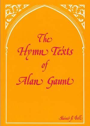 Gaunt: Hymn Texts of Alan Gaunt, The