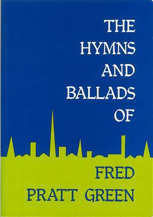 Green: Hymns and Ballads