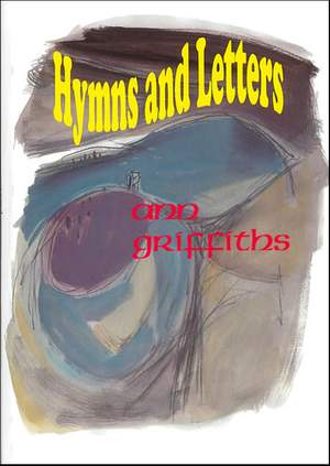 Griffiths: Hymns & Letters. Full Music