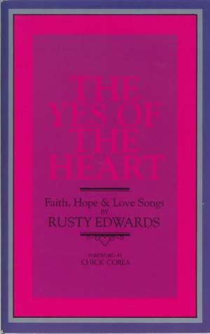 Edwards: The Yes of the Heart. Songs