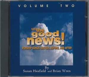 Heafield: Tell the Good News! Volume 2 CD