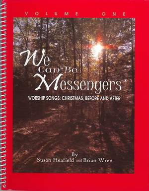 Heafield: We can be Messengers. Vol 1