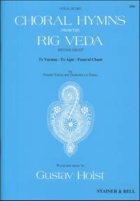 Holst: Choral Hymns from 'The Rig Veda': Group 2. Vocal Score