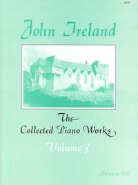 Ireland: The Collected Works for Piano: Book 3