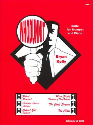 Kelly: Whodunnit. Suite for Trumpet and Piano