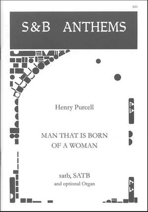 Purcell: Man that is born of a woman; In the midst of life; Thou knowest, Lord