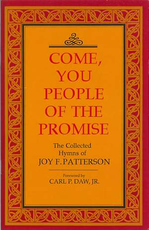 Patterson: Come you people of the promise. Hymns