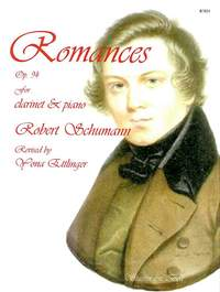 Schumann: Romances, Op. 94, for Clarinet and Piano