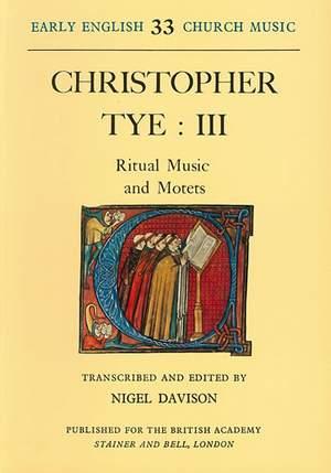Tye: Ritual Music and Motets