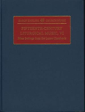 Fifteenth-Century Liturgical Music VI