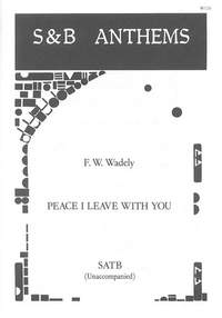 Wadeley: Peace I leave with you