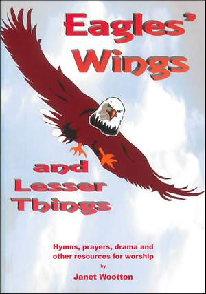 Wootton: Eagles' Wings and Lesser Things