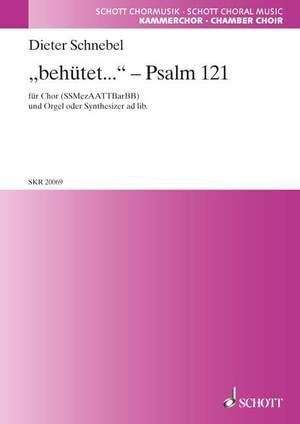 Schnebel, D: 'behütet...' - Ps. 121