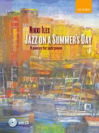Nikki Iles: Jazz on a Summer's Day + CD