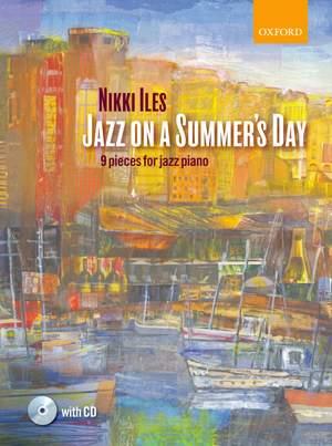 Iles, Nikki: Jazz on a Summer's Day + CD