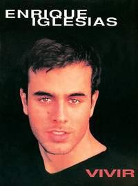 Enrique Iglesias: Enrique Vivir