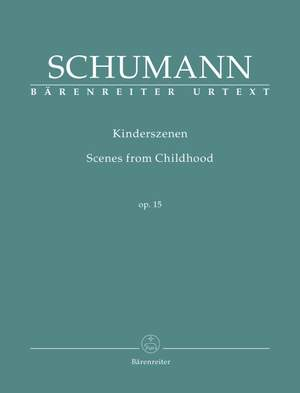 Schumann, R: Kinderszenen (Scenes from Childhood) Op.15 (Urtext)