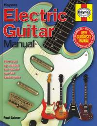 Paul Balmer: Haynes Electric Guitar Manual