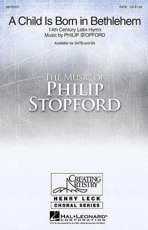 Philip W. J. Stopford: A Child Is Born in Bethlehem
