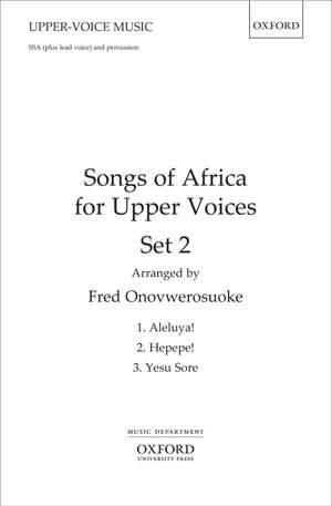 Onovwerosuoke, Fred: Songs of Africa for Upper Voices Set 2