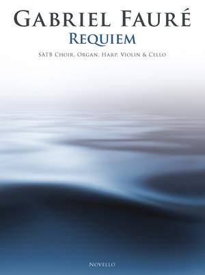 Gabriel Fauré: Requiem (SATB/Chamber Group)