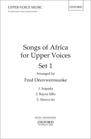Onovwerosuoke, Fred: Songs of Africa for Upper Voices Set 1
