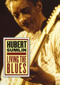 Hubert Sumlin: Living The Blues