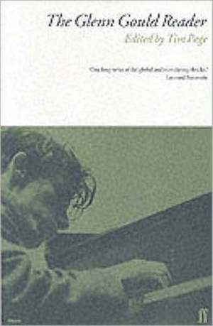 Glenn Gould Reader, The (paperback)