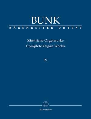 Bunk, G: Organ Works Vol.4, Op.43, Op.49, Op.54, Op.57 (Urtext) Product Image
