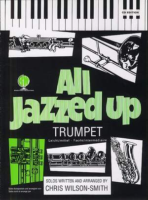 Wilson-Smith: All Jazzed Up Trumpet with CD