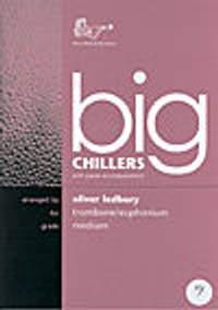 Ledbury: Big Chillers Trombone Bass Clef