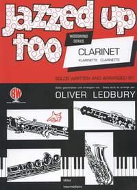 Jazzed Up Too for Clarinet - Ledbury