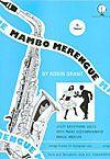 Grant: Mambo Merengue for Saxophone Tenor