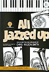 Wilson-Smith: All Jazzed Up for Eb Bass/Tuba Treble Clef