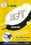 Iveson: Little Light Music for Trombone Bass Clef