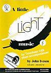 Iveson: Little Light Music for Trombone Treble Clef