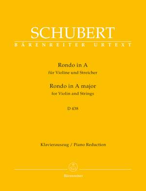 Schubert, F: Rondo in A (D.438) for Violin and Strings (Urtext)