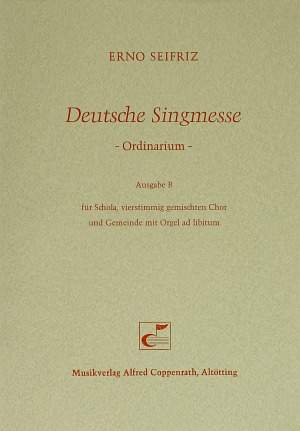 Seifriz: Deutsche Singmesse