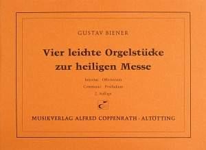 Biener: Vier leichte Orgelstücke zur hl.