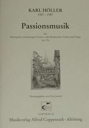 Höller: Passionsmusik (Op.12a)