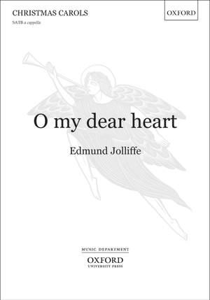 Jolliffe, Edmund: O my dear heart