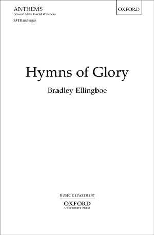 Ellingboe, Bradley: Hymns of Glory