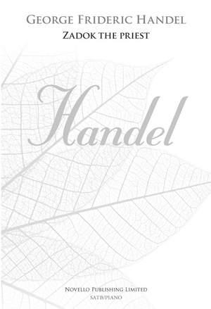 Georg Friedrich Händel: Zadok The Priest SATB 4-Part (New Engraving)