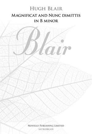Hugh Blair: Magnificat And Nunc Dimittis In B Minor