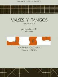 Guzman, Carmen: Valses y Tangos (guitar)