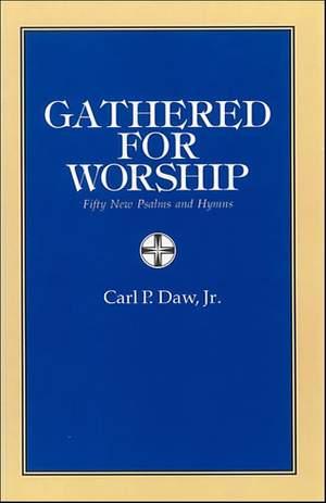 Daw Jr: Gathered for Worship