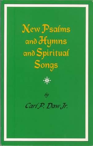 Daw Jr: New Psalms & Hymns & Spiritual Songs