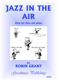Grant R: Jazz In The Air
