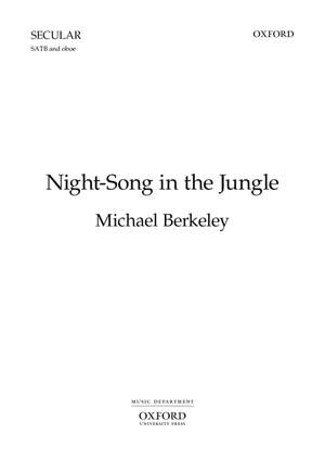 Berkeley M: Night Song In The Jungle